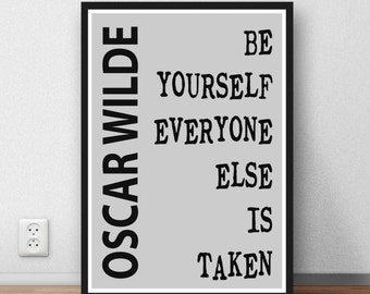 Oscar Wilde quote Be yourself -  literary print wall art home decor inspiration motivation print literary