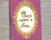 """Disney Princess """"Once Upon a Time"""" Sign // INSTANT DOWNLOAD // Party Decor // Printable, Digital"""