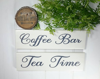Coffee Sign, Tea Time Sign, Tea Sign, Coffee Bar Sign, Farmhouse Kitchen, Kitchen Wall Decor, Coffee and Tea, Tea Lover Gift, Housewarming