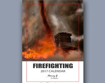 2017 Desk Calendar, Firefighting 2017 Calendar, 5x7 inch Desk Calendar, Firefighter Gift, Emergency Print, Stationary, NancyGPhotography