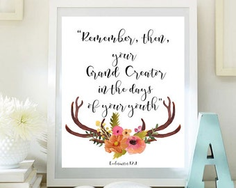 JW |  Print | REMEMBER then your Grand Creator in the days of your youth | eccl 12:1 | decor | art | pioneer | bible verse quote | 0070