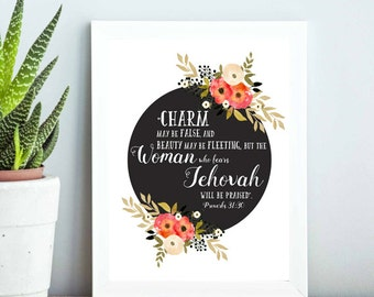 JW  Proverbs 31:30 | Capable Wife  | Elder's Wife Gift | Jehovah | Art | Print | Printable | Decor | Pioneer | Gift | Present 0099