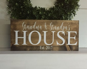 Grandma and Grandpa's house, Grandparent house sign, pregnancy announcement sign, established wood sign, rustic name sign, custom sign,