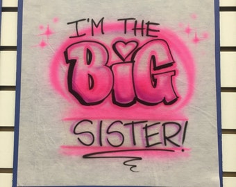 Personalized I'm the big sister t shirt, big sister shirt, middle brother shirt, oldest brother shirt, sibling shirt,  birth announcement