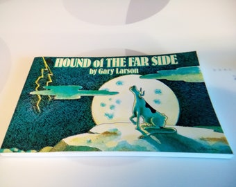 Vintage 1987, 1993 Hound of The Far Side Book by Gary Larson, Collection #7, Eleventh Printing