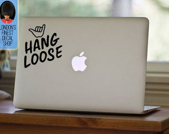 Hang Loose Macbook / Laptop Vinyl Decal