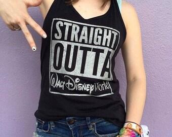 Straight Outta Disney / Disneyland / Disney World Shirt / Unisex Tee / Ladies Tank