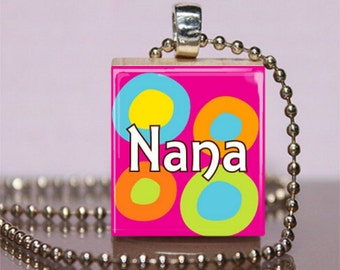 Nana Scrabble Pendant Jewelry.  Nana Scrabble Necklace.  Nana Charm.  Mother's Day Gift.   Gift for Grandmothers. Gift for Nana. #193