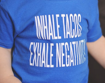 Toddler Shirt / Graphic Tee / tacos / Infant Shirt / Infant tee / Funny kids shirt / kids fashion / funny quote