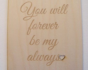 Personalized Valentine's Day Card-Birthday Card- Anniversary Card- Engagement Card-Laser Cut Wood Card-You will forever be my always
