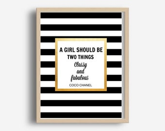 Coco Chanel print, A Girl should Be Two Things, Classy And Fabulous, Printable Art, Inspirational Print, Digital Download, Wall Art