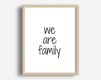 Printable Wall Art, We Are Family, Wall Decor,  Home Wall Art, digital Download, Home And Living