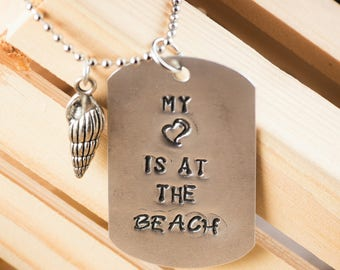 My heart is at the beach. Hand stamped dog tag necklace.