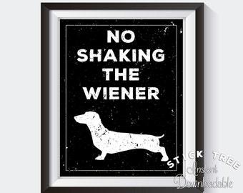 No Shaking The Wiener   Funny Bathroom Print, Funny Bathroom Decor, Bathroom  Wall Art