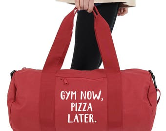 Gym Now Pizza Later Gym Duffel Bag Accessories Sports Yoga Weightlifting Girl Power Spin Funny Slogan