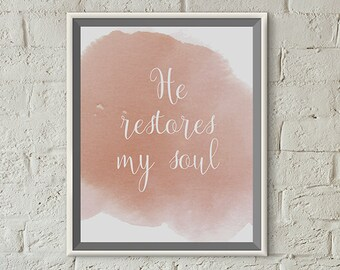 Scripture Print 8x10 or 5x7 - Psalm 23:3