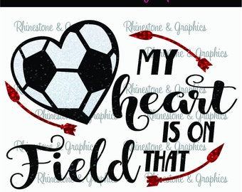 My Heart is on That Field Soccer l Heart Pattern Instant Download SVG EPS DXF Cutting file