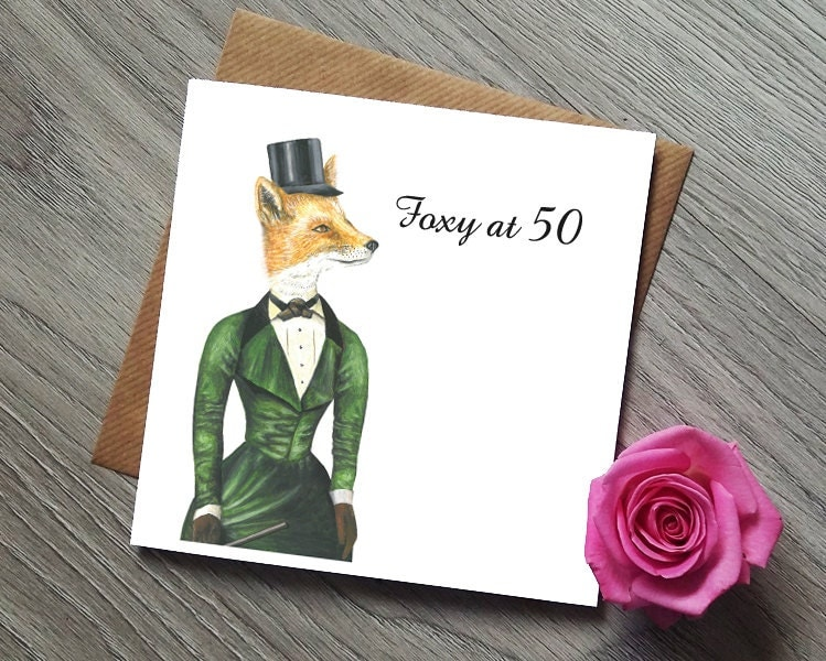 50th Birthday Card Foxy At 50 50th Birthday Gift 50th