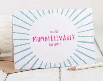 Mum Card - You're Mumbelievably Awesome Card - Mother's Day Card - Greetings Card