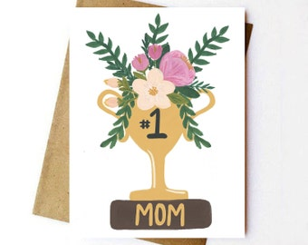 Mother's Day Card| Number One Mom | Love | Hand Illustrated | Hand Lettered | Floral