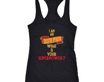 Executive Operator Racerback Tank Top T-Shirt. Funny Executive Operator Tank.