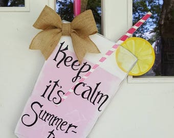 Keep Calm it's Summertime door hang