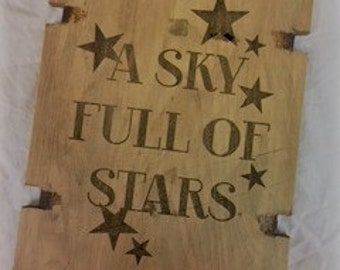 "A sky full of stars"" Plaque"
