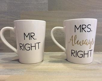 Mr. Right/Mrs. Always Right Mug Set