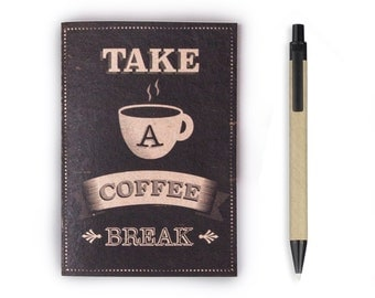 Small Notebook - Take a Coffee Break, Stationery, Recycled Paper, Lined Paper, Blank Paper, Travel, Coffee, To do list, A6 Notebook, Journal
