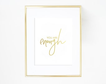 you are enough print foil ink