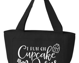 Recycled Cooler Bag Lunch Bag Lunch Tote Insulated Lunch Tote I Run On Cupcakes and Jesus or All you need is love and cupcakes
