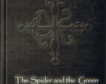 The Spider and the Green Butterfly: Vodoun Crossroads of Power By E A Koetting and Baron DePrince