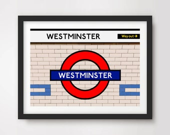 LONDON UNDERGROUND WESTMINSTER Tube Station Sign Art Print Poster Train Railway British Urban City Metro Decor A4 A3 A2 (10 Size Options)