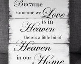 Someone we love is in heaven sign