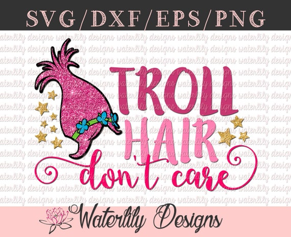 Troll Hair, Don't Care Cut File