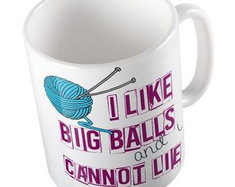 I like big balls and cannot lie MUG
