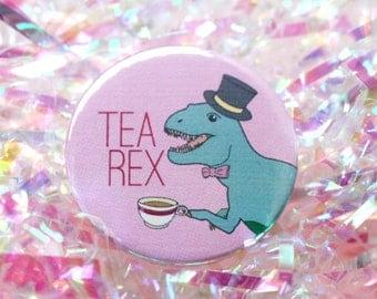 Tea Rex dinosaur pin button badge funny badge t rex pinback button t-rex dinosaur gift tea lover gift tea lover 38mm badge gifts under 5