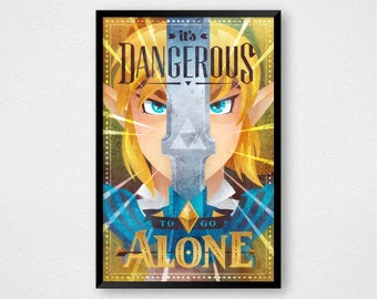 It's Dangerous to Go Alone, Legend of Zelda, Triforce, Link, Master Sword Art Print Poster