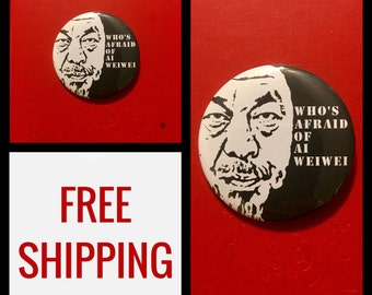Who's Afraid of Ai Weiwei? Button Pin, FREE SHIPPING & Coupon Codes