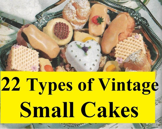 Cake Recipes In Pdf: Collection Of 22 Types Vintage Small Cake Recipes,Vintage