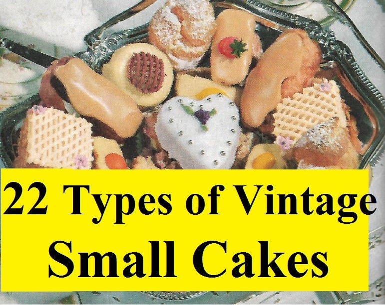 Collection of 22 types vintage small cake recipes vintage for Different types of cakes recipes with pictures