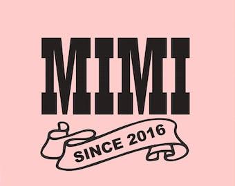 Mimi Shirt, Mimi Since  ( Any Year ) Gift for Mimi, Mimi Birthday, New Mimi, Mimi To Be Shirt, Mother's Day, Mom Tee Mimi Gift T-shirt 2