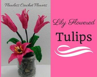 Crochet Tulip Pattern, Crochet Flowers, Lily Flowering Tulips