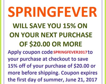SPRINGFEVER2017 Promotion: Save 15 percent when you spend 20 dollars or more