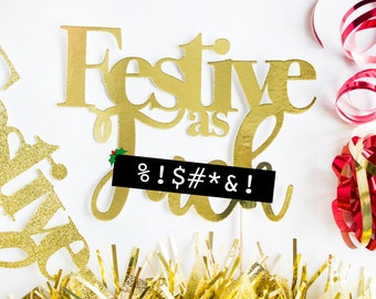 Festive Christmas Cake Topper // Christmas Centerpiece // Festive AF // Christmas Party Decor // Christmas Decoration // Christmas Party