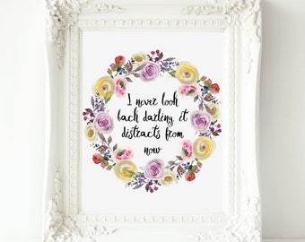 I never look back darling, it distracts from now Edna Mode Quote, Disney Incredibles print,  Disney Printable Quote, Disney Quote print