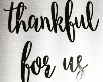 Thankful For Us Word Wall Art Sign Rustic Metal Dining Room