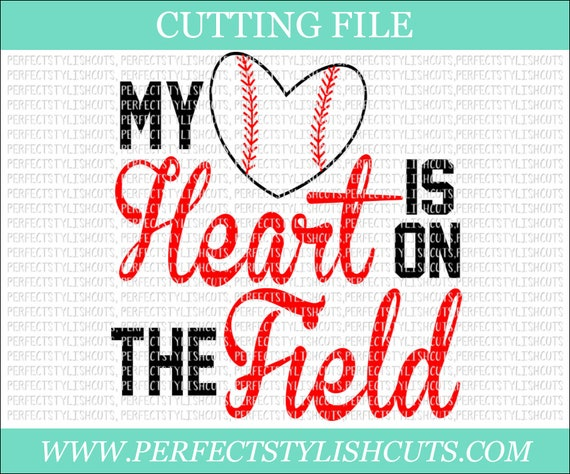 My Heart Is On The Field Baseball Svg Dxf Eps Png Files For