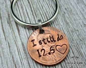I still do Customized Penny Keychain, Anniversary Gift, Anniversary Gift for Husband, Anniversary Gift for Wife, Custom Penny, Keychain