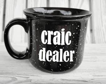 SALE St. Patrick's Day Irish Craic Dealer Coffee Mug